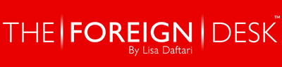 The Foreign Desk | by Lisa Daftari